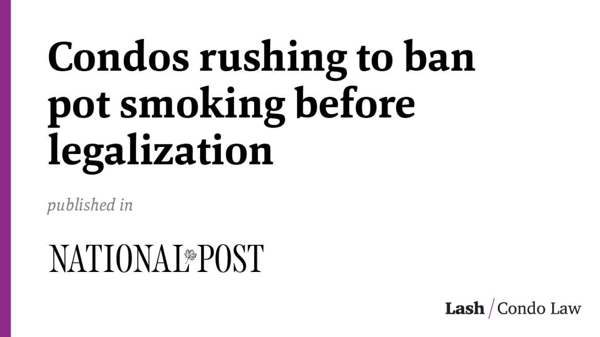 Condos rushing to ban pot smoking before legalization, leaving some residents fuming