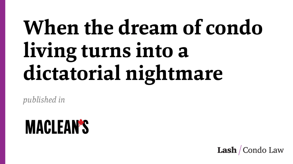 When the dream of condo living turns into a dictatorial nightmare