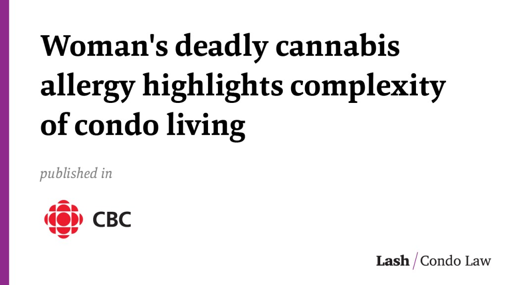Woman's deadly cannabis allergy highlights complexity of condo living