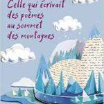 Celle qui écrivait des poèmes au sommet des montagnes de Nicolas Fougerousse