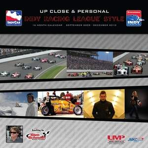 "The 2010 Indy Racing League® official wall calendar, ""Up  Close <br/>& Personal."