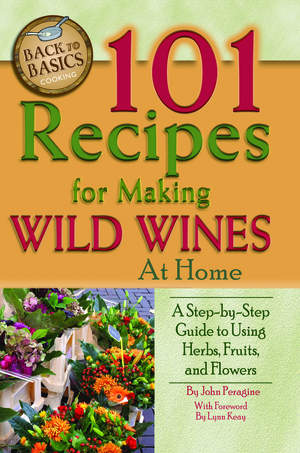 Wild about wine? Find delicious recipes with this title  from <br/>Atlantic Publishing Group