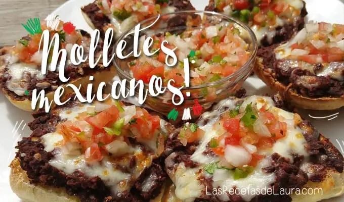 Molletes Mexicanos | Las Recetas de Laura