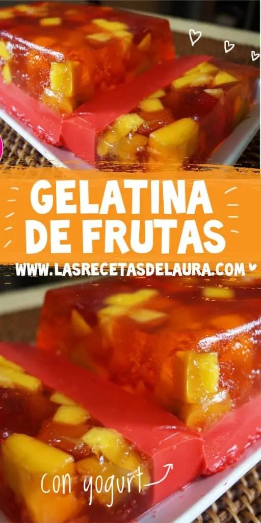 Gelatina de frutas MOSAICO - las recetas de Laura