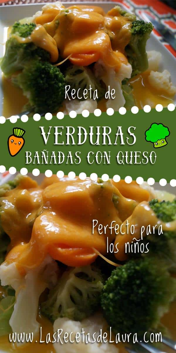 Verduras bañadas en salsa de queso - Las recetas de Laura