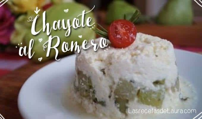 Chayotes al romero - las recetas de Laura