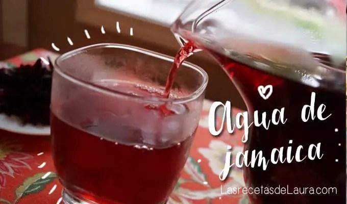 Agua de jamaica - Las recetas de Laura