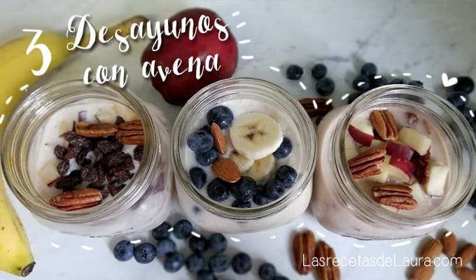 Desayunos fáciles y rápidos con avena - las recetas de Laura