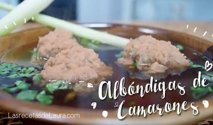 albondigas de camarones y pavo - las recetas de laura
