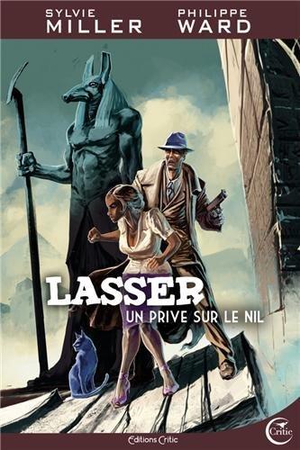 Source : http://www.lasserdetective.fr/index.php?page=un-prive-sur-le-nil
