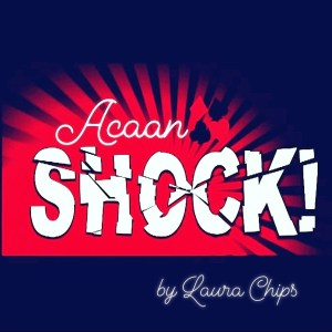 AcaanShock by Laura Chips