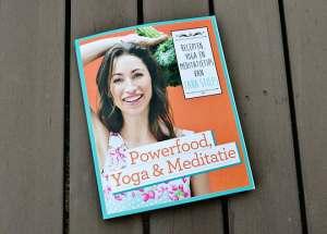 Boekreview: Powerfood, Yoga en Meditatie door Tara Stiles