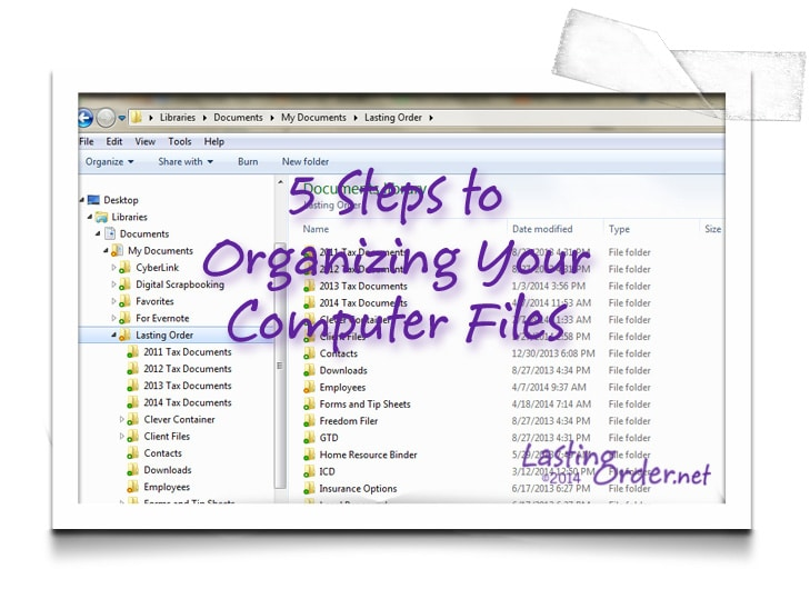 5 Steps To Organizing Computer Files Lasting Order