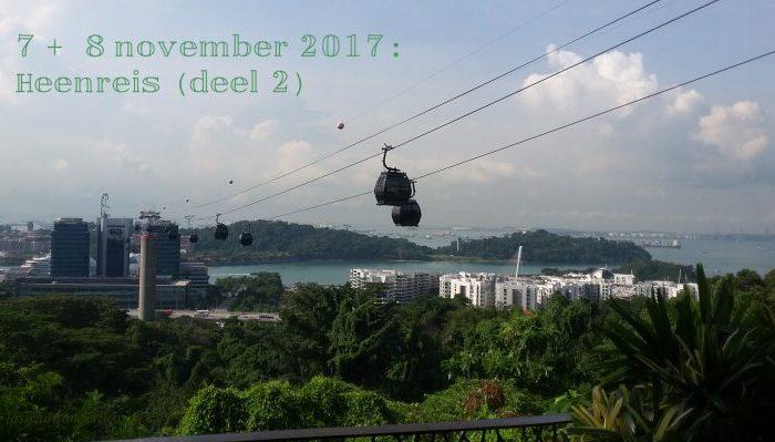 7 + 8 november 2017: Heenreis (Deel 2)