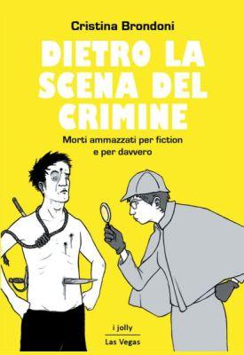Copertina Dietro la scena del crimine