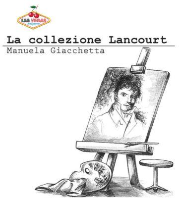 Copertina La Collezione Lancourt