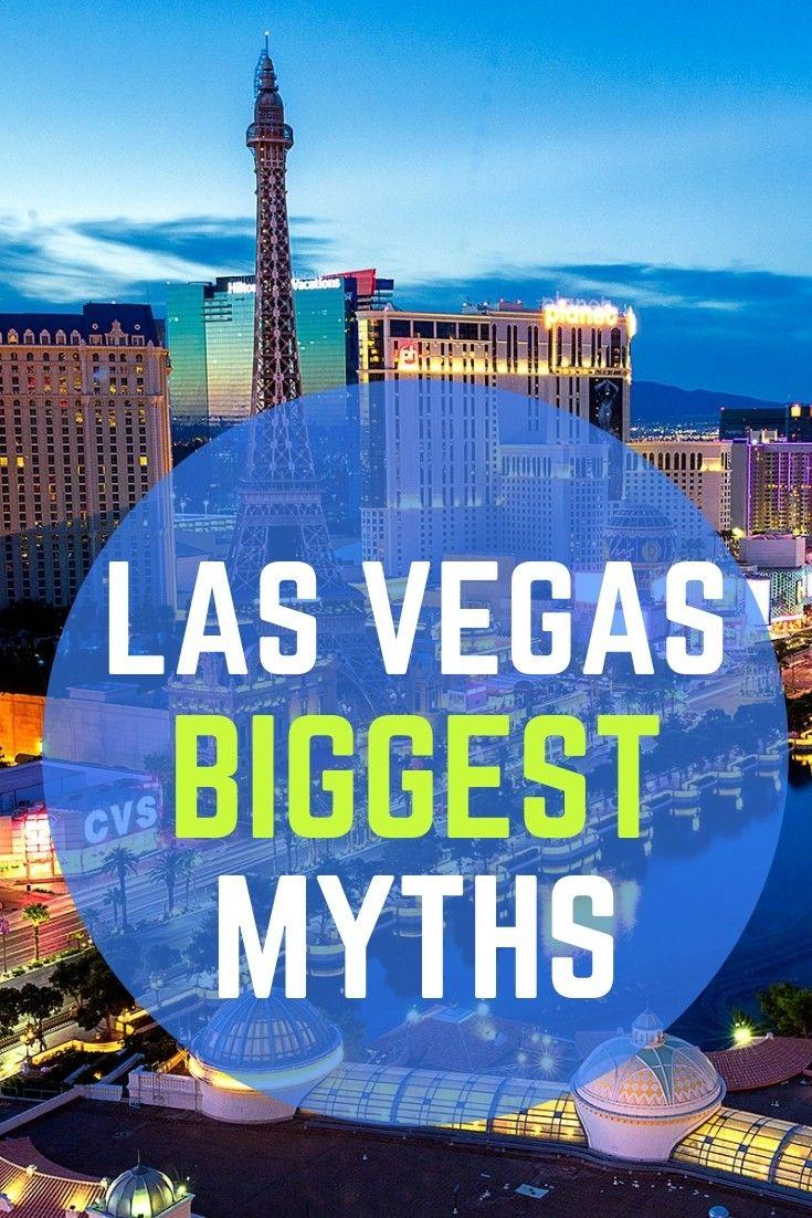 Biggest Myths About Las Vegas