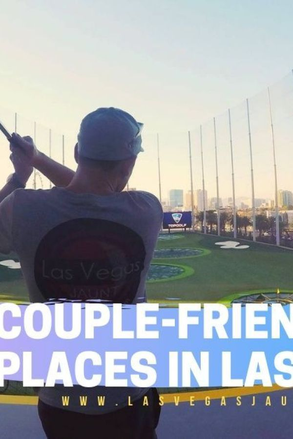 Couple friendly Places in Las Vegas