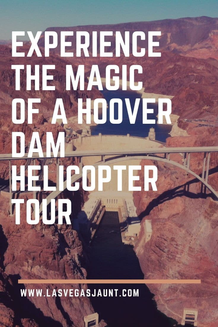 Experience the Magic of a Hoover Dam Helicopter Tour