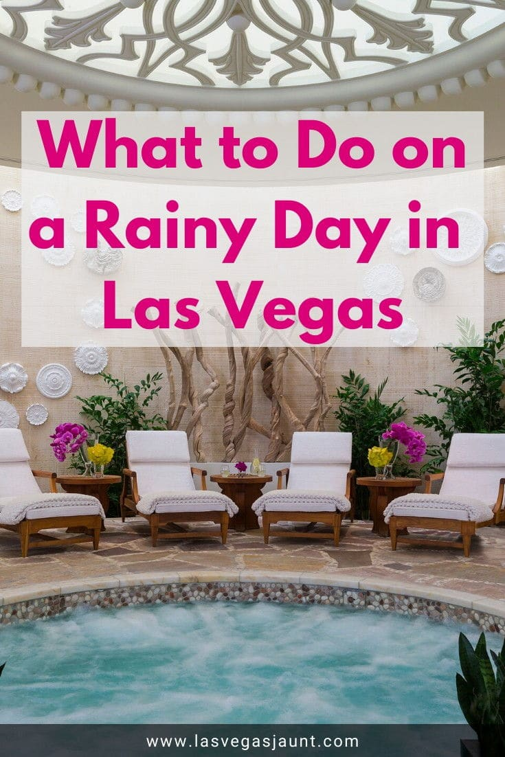 What to Do on a Rainy Day in Las Vegas