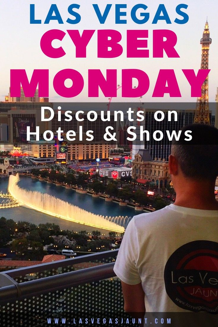 Las Vegas Cyber Monday Discounts on Hotels Shows