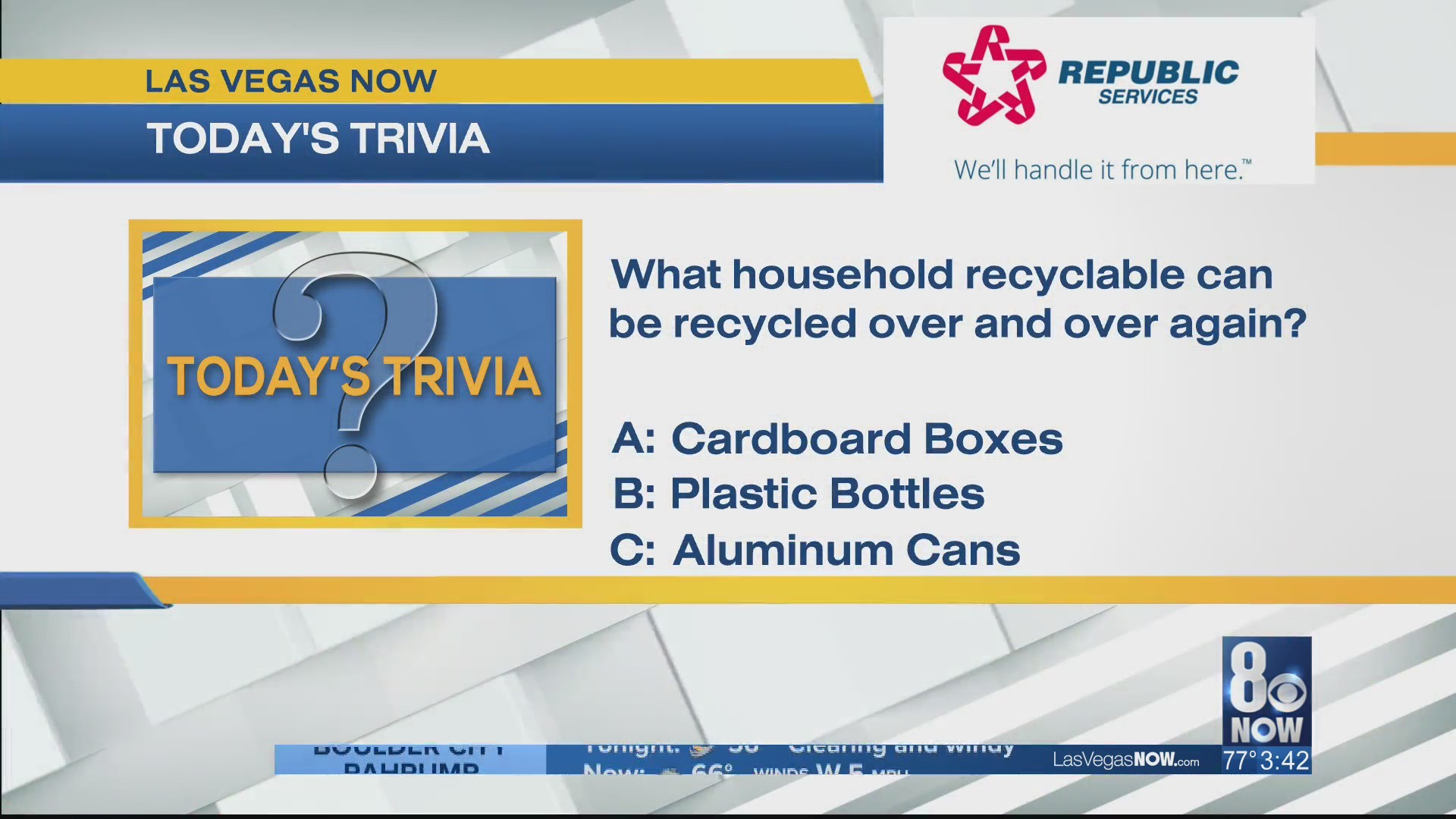 What household item can be recycled over and over again?