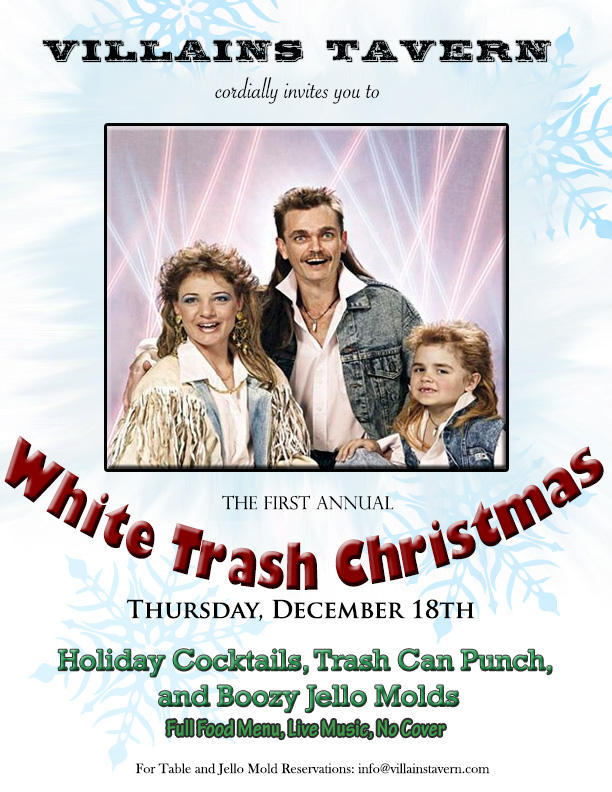 Villains Tavern White Trash Christmas Party Thursday December – White Trash Party Invitations