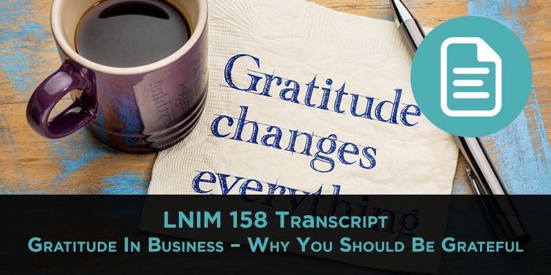 LNIM 158 Transcript: Gratitude in Business & Amazon FBA Wholesale Pricing
