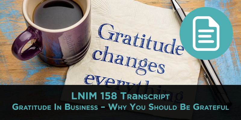 LNIM 158 Transcript: Gratitude in Business & Amazon FBA Wholesale Pricing