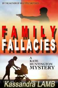 Family Fallacies (Kate Huntington #3)