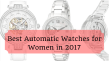 Best Automatic Watches for Women in 2017