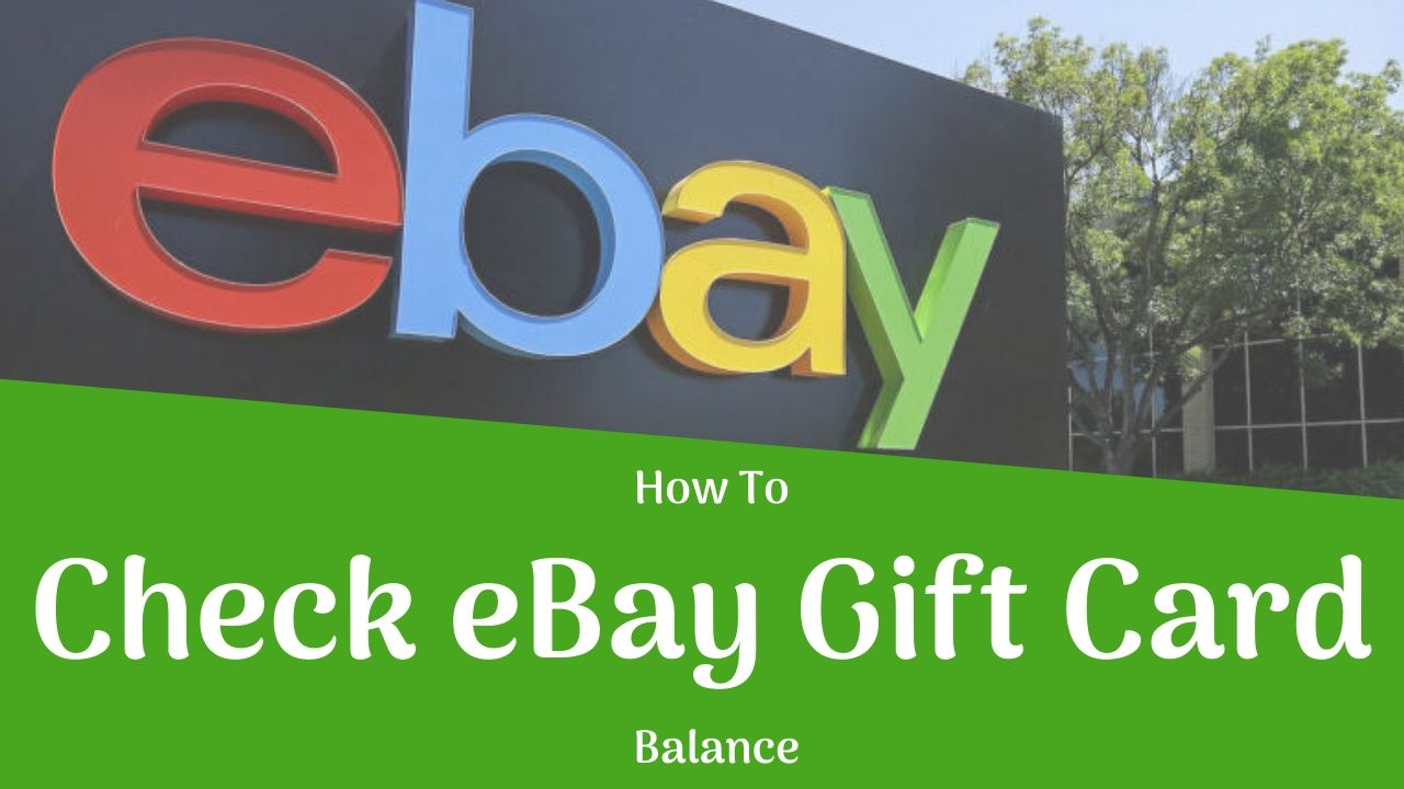 How To Check Ebay Gift Card Balance