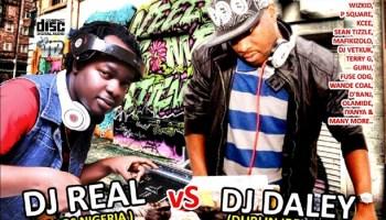 DOWNLOAD NEW MIX | Afro Takeover Mixtape – DJ Daley Vs DJ
