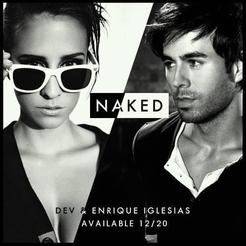 Naked (Ft Enrique Iglesias) – Dev
