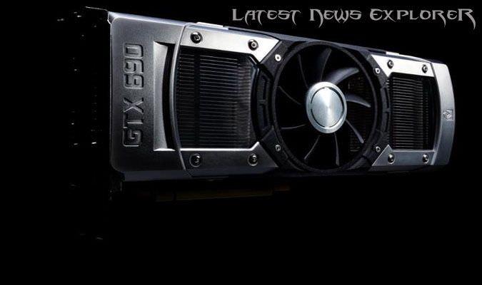 Nvidia Unveiled GeForce GTX 690