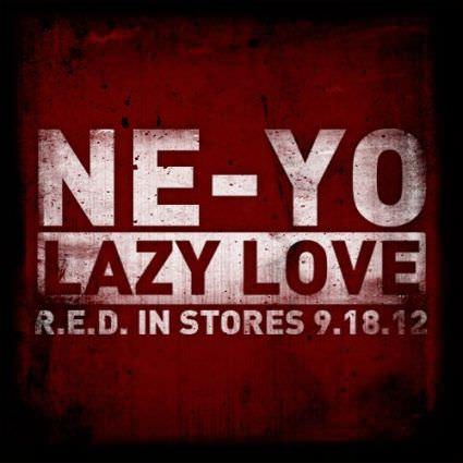 Ne-Yo – Lazy Love (Explicit) – Music Video