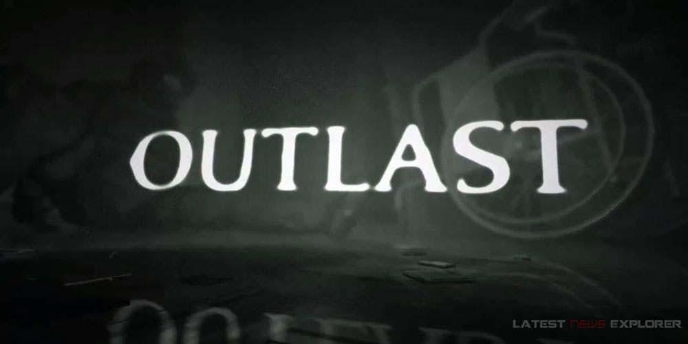 Outlast – Teaser Trailer