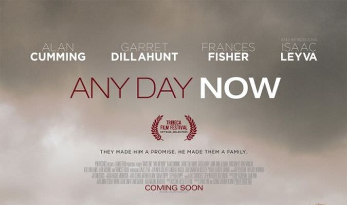 Any Day Now – Trailer
