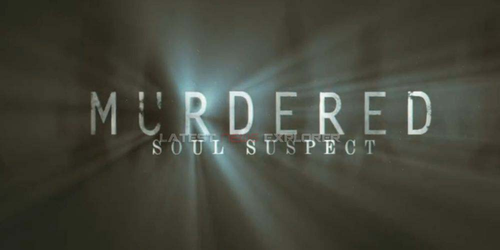 Murdered: Soul Suspect – 'The Witness' Trailer