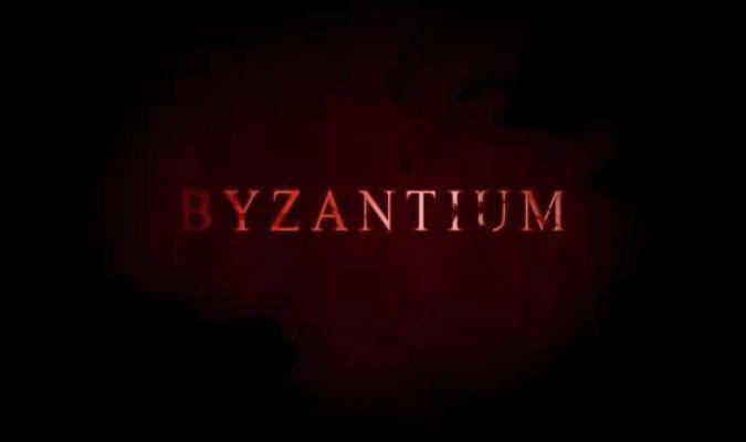 Byzantium – Trailer #2