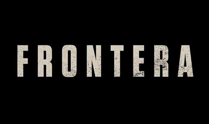 Frontera – Trailer