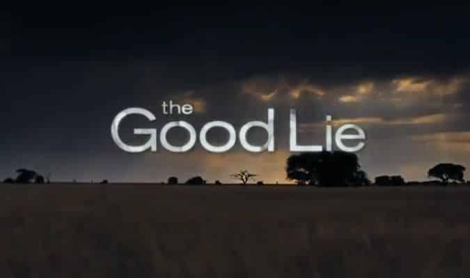 The Good Lie – Trailer