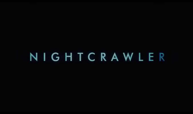 Nightcrawler – Red Band Trailer