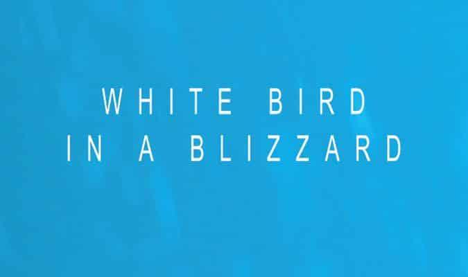 White Bird in a Blizzard – Trailer