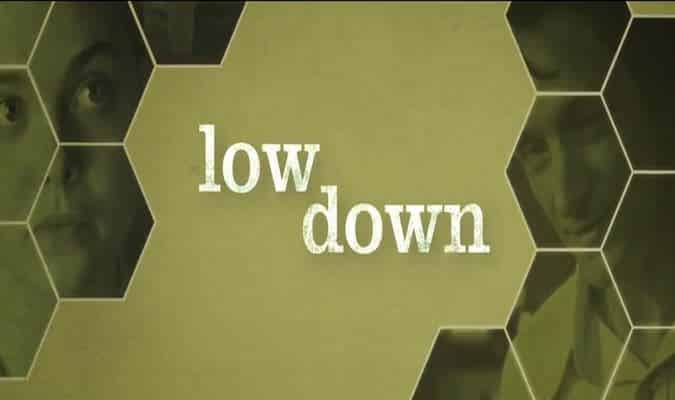 Low Down – Trailer