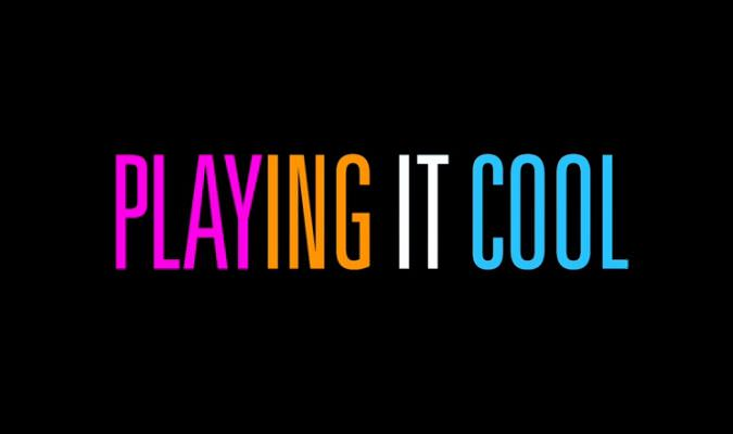 Playing it Cool – Trailer