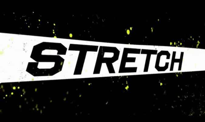 Stretch – Trailer