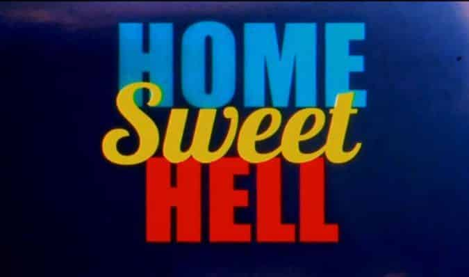 Home Sweet Hell – Red Band Trailer