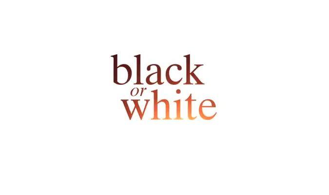 Black or White – Trailer