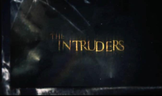 The Intruders – Trailer